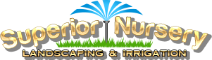 Superior Nursery Landscaping & Irrigation